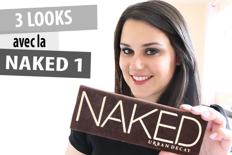 Tuto n°26 : Maquillage intense avec la Naked 3 Urban Decay