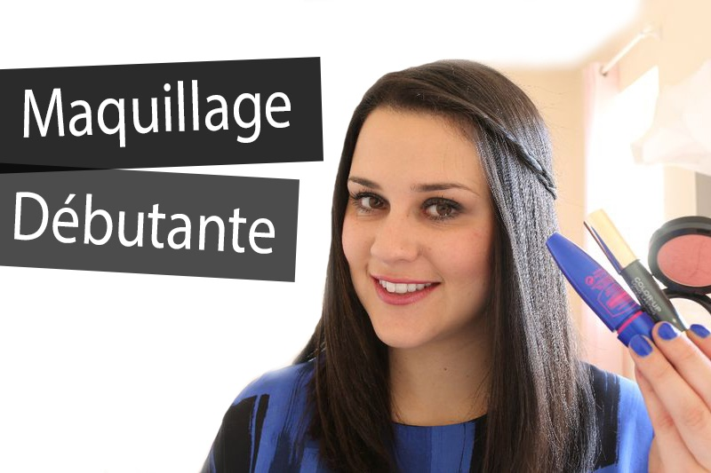 Vid o maquillage pour d butante - Tuto maquillage debutant ...