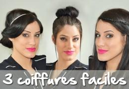 3 coiffures faciles et rapides